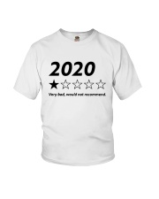 2020 Very Bad Would Not Recommend Shirt Youth T-Shirt thumbnail