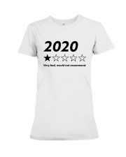 2020 Very Bad Would Not Recommend Shirt Premium Fit Ladies Tee thumbnail