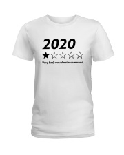 2020 Very Bad Would Not Recommend Shirt Ladies T-Shirt thumbnail