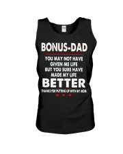 Bonus Dad You May Not Have Given Me Life Shirt Unisex Tank tile