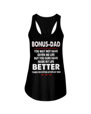 Bonus Dad You May Not Have Given Me Life Shirt Ladies Flowy Tank tile