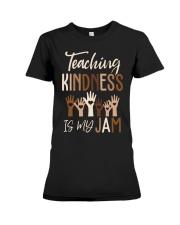 Teaching Kindness Is My Jam Shirt Premium Fit Ladies Tee thumbnail