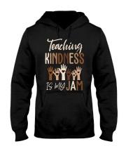 Teaching Kindness Is My Jam Shirt Hooded Sweatshirt thumbnail