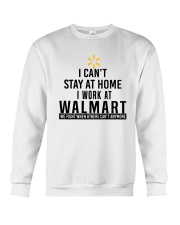 I Can't Stay At Home I Work At Walmart Shirt Crewneck Sweatshirt thumbnail