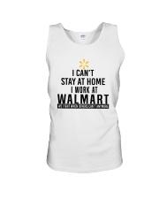 I Can't Stay At Home I Work At Walmart Shirt Unisex Tank thumbnail