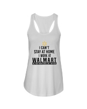 I Can't Stay At Home I Work At Walmart Shirt Ladies Flowy Tank thumbnail