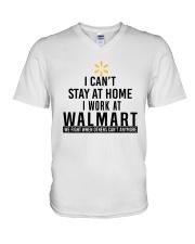 I Can't Stay At Home I Work At Walmart Shirt V-Neck T-Shirt thumbnail
