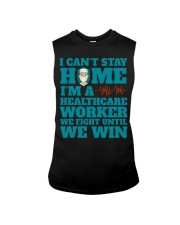 I Cant Stay Home Im A Healthcare Worker Shirt Sleeveless Tee thumbnail