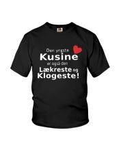 Den Yngste Kusine Er Også Den Lækreste Shirt Youth T-Shirt thumbnail