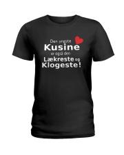Den Yngste Kusine Er Også Den Lækreste Shirt Ladies T-Shirt thumbnail