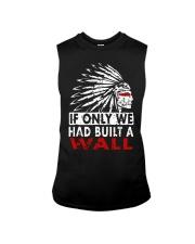 If Only We Had Built A Wall Shirt Sleeveless Tee thumbnail