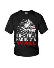 If Only We Had Built A Wall Shirt Youth T-Shirt thumbnail