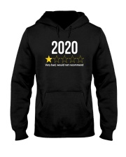 2020 Would Not Recommend Shirt Hooded Sweatshirt thumbnail