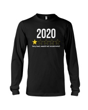 2020 Would Not Recommend Shirt Long Sleeve Tee thumbnail