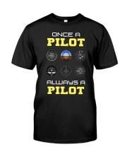 Once A Pilot Always A Pilot Shirt Premium Fit Mens Tee thumbnail