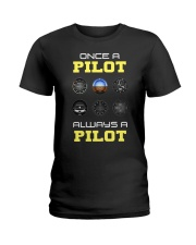 Once A Pilot Always A Pilot Shirt Ladies T-Shirt thumbnail