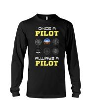 Once A Pilot Always A Pilot Shirt Long Sleeve Tee thumbnail