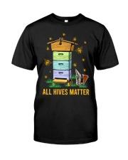 Bees All Hives Matter Shirt Classic T-Shirt front