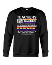 Teacher Needs Good Coworkers Not Coworkers Shirt Crewneck Sweatshirt thumbnail