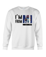 Im From Michigan Est 1837 Shirt Crewneck Sweatshirt thumbnail