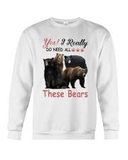Yes I Really Do Need All These Bears Shirt Crewneck Sweatshirt thumbnail