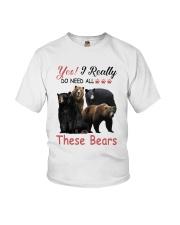 Yes I Really Do Need All These Bears Shirt Youth T-Shirt thumbnail