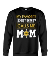 My Favorite Deputy Sheriff Calls Me Mom Shirt Crewneck Sweatshirt thumbnail