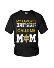 My Favorite Deputy Sheriff Calls Me Mom Shirt Youth T-Shirt thumbnail