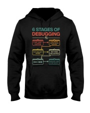 6 Stages Of Debugging That Can't Happen Shirt Hooded Sweatshirt thumbnail