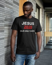 Jesus 2020 Our Only Hope Shirt Classic T-Shirt apparel-classic-tshirt-lifestyle-front-41-b