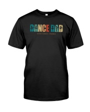 Ballet Dance Dad I Don't Dance I Finance Shirt Classic T-Shirt thumbnail