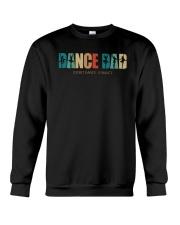 Ballet Dance Dad I Don't Dance I Finance Shirt Crewneck Sweatshirt thumbnail