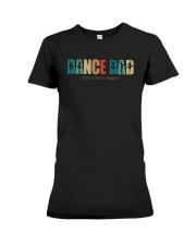 Ballet Dance Dad I Don't Dance I Finance Shirt Premium Fit Ladies Tee thumbnail