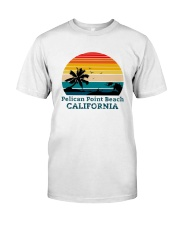 Vintage Pelican Point Beach California Shirt Classic T-Shirt front