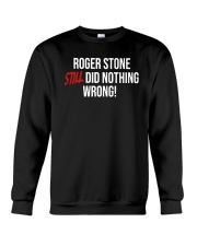 John Cardillo Roger Stone Still Did Nothing Shirt Crewneck Sweatshirt thumbnail