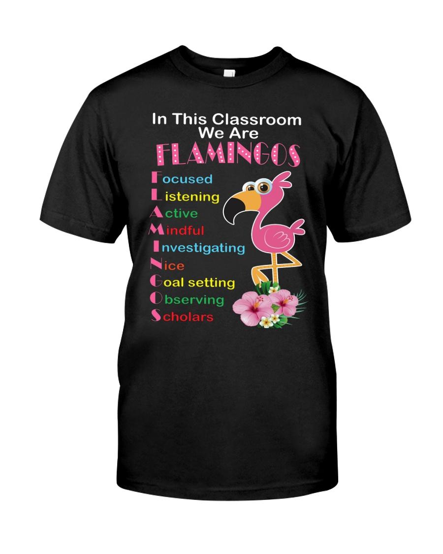 In This Classroom We Are Flamingo Focused Shirt Premium Fit Mens Tee