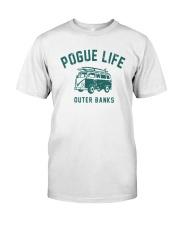 Pogue Life Outer Banks Shirt Classic T-Shirt front