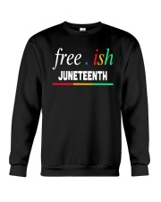 Ish Juneteenth Shirt Crewneck Sweatshirt tile