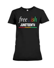 Ish Juneteenth Shirt Premium Fit Ladies Tee thumbnail