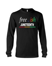Ish Juneteenth Shirt Long Sleeve Tee thumbnail