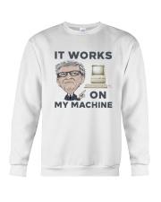 Computer Bill Gates It Works On My Machine Shirt Crewneck Sweatshirt thumbnail