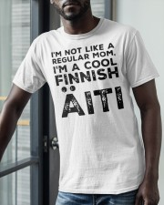 Im Not Like A Regular Mom Im A Cool Finnish Shirt Classic T-Shirt apparel-classic-tshirt-lifestyle-front-39