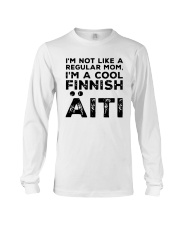Im Not Like A Regular Mom Im A Cool Finnish Shirt Long Sleeve Tee thumbnail