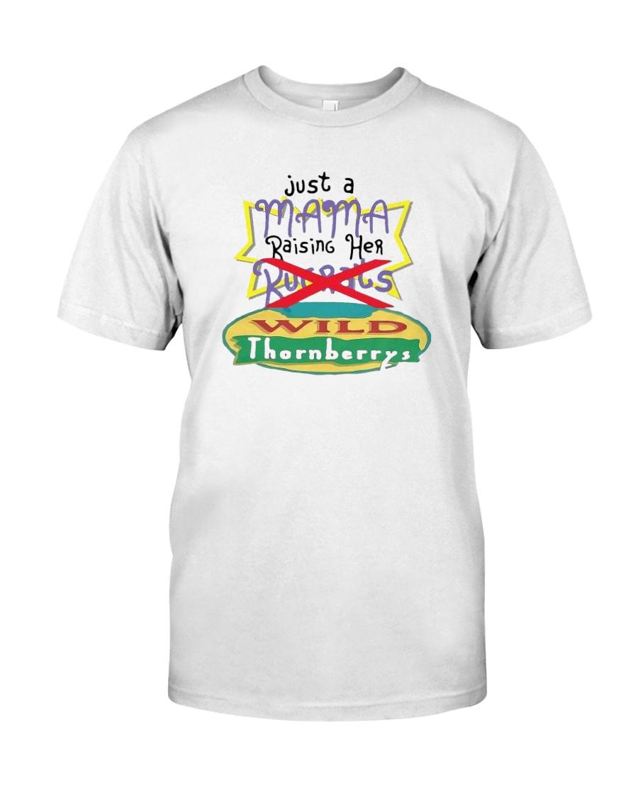 Just A Mama Raising Her Wild Thornberrys Shirt Classic T-Shirt