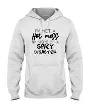 I'm Not A Hot Mess More Of A Spicy Disaster Shirt Hooded Sweatshirt thumbnail