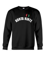 Kunta Kinte Colin Kaepernick Shirt Crewneck Sweatshirt thumbnail