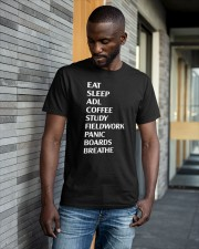 Eat Sleep Adl Coffee Study Fieldwork Panic Shirt Classic T-Shirt apparel-classic-tshirt-lifestyle-front-41-b