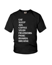 Eat Sleep Adl Coffee Study Fieldwork Panic Shirt Youth T-Shirt thumbnail