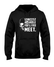 Skull Im The Nicest Asshole Youll Ever Meet Shirt Hooded Sweatshirt thumbnail