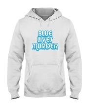 Blue Lives Murder Shirt Hooded Sweatshirt thumbnail